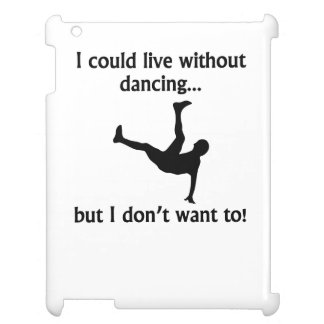 Podría vivir sin el baile