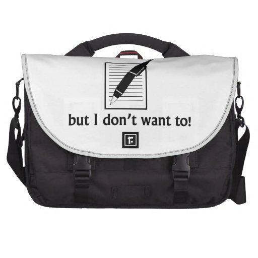 Podría vivir sin la escritura bolsas para portátil