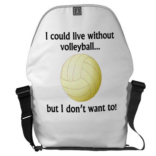 Podría vivir sin voleibol bolsas de mensajeria