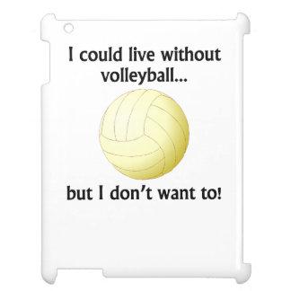Podría vivir sin voleibol