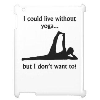 Podría vivir sin yoga