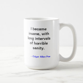 Poe Insanity Mug