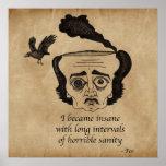 Poe insano impresiones