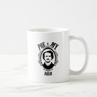 Poe is my Bro Funny Graphic Design Classic White Coffee Mug