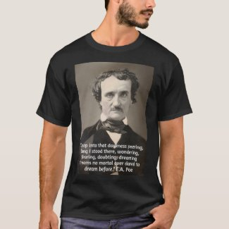 Poe on Darkness and Dreams T-Shirt