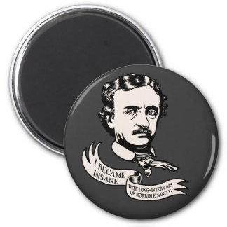 Poe - Sanity 2 Inch Round Magnet