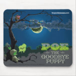 Poe the Goodbye Puppy Mousepad