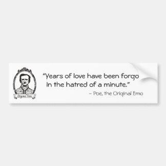 Poe: The Original Emo With Quote Bumper Sticker