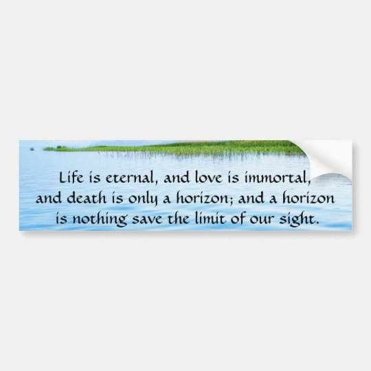 Poem About Death -  Inspirational Grieving Quote Bumper Sticker