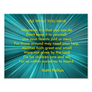 """Poem Poster: """"Use What You Have"""" Poster"""