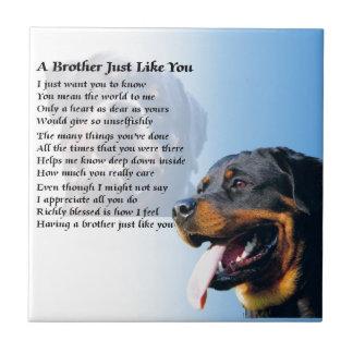 Poema de Brother - Rottweiler Azulejo Cuadrado Pequeño