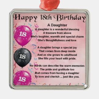 Poema de la hija - décimo octavo cumpleaños adorno cuadrado plateado