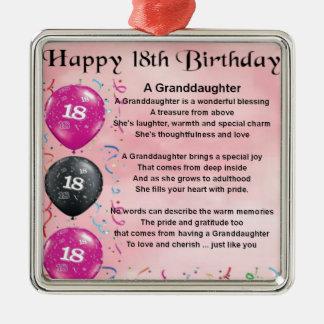 Poema de la nieta - décimo octavo cumpleaños adorno cuadrado plateado