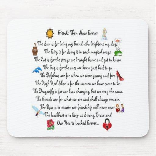Poema de los amigos entonces ahora para siempre en tapetes de ratones