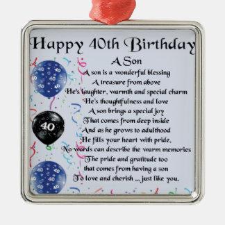 Poema del hijo - 40.o diseño del cumpleaños adorno cuadrado plateado