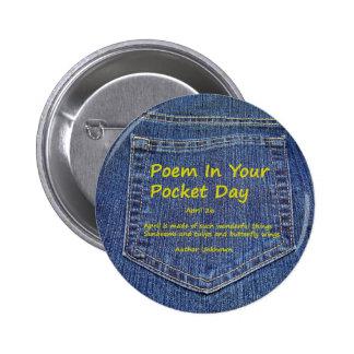 Poema en su botón del día del bolsillo pin redondo de 2 pulgadas