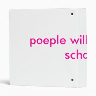 poeple will like u in school 3 ring binder