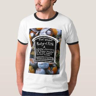 Poesía de la camiseta de la inmundicia playeras