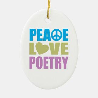 Poesía del amor de la paz ornamentos de navidad