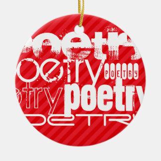 Poesía; Rayas del rojo del escarlata Adorno Redondo De Cerámica