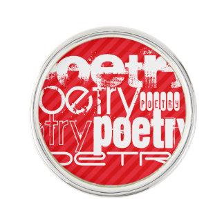 Poesía; Rayas del rojo del escarlata Pin