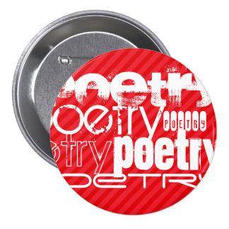 Poesía; Rayas del rojo del escarlata Pin Redondo 7 Cm