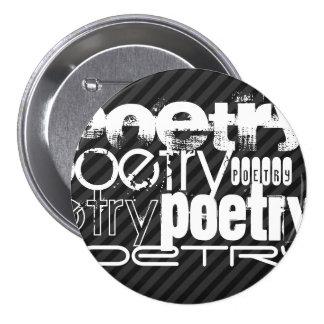 Poesía; Rayas negras y gris oscuro Pin Redondo 7 Cm