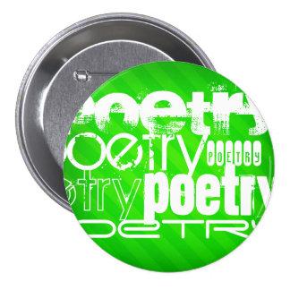 Poesía; Rayas verdes de neón Pin Redondo 7 Cm