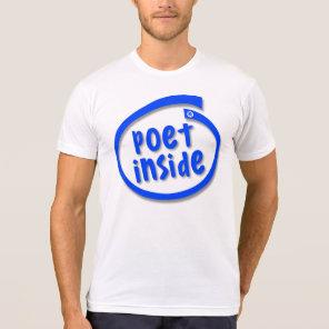 Poet Inside Tshirt
