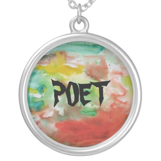 POET TEXT ON A WATERCOLOR BACKGROUND ROUND PENDANT NECKLACE