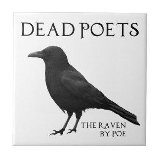 Poetas muertos - el cuervo por el Poe Teja Ceramica