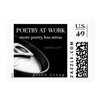 Poetry at Work—More Poetry, Less Stress* Post 49¢ Postage