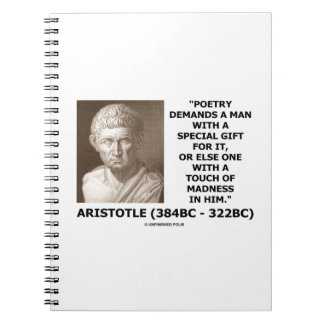 Poetry Gift Touch Of Madness Aristotle Quote Notebook