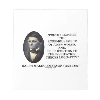 Poetry Teaches Enormous Force Of Few Words Quote Notepad