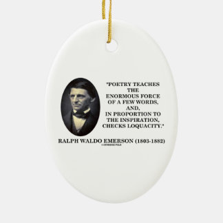 Poetry Teaches Enormous Force Of Few Words Quote Christmas Ornament