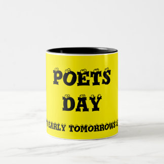 Poets Day Coffee Mug by Janz
