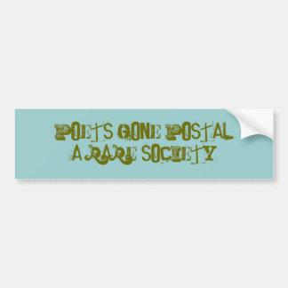 POETS GONE POSTAL(A Rare Society) Car Bumper Sticker