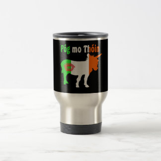 Pog Mo Thoin - Irish Humor 15 Oz Stainless Steel Travel Mug