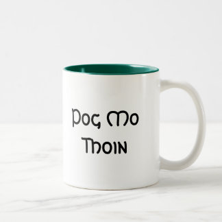 Pog Mo Thoin Two-Tone Coffee Mug