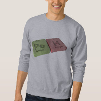 Poh as Po Polonium and H Hydrogen Sweatshirt