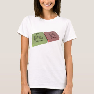 Poh as Po Polonium and H Hydrogen T-Shirt