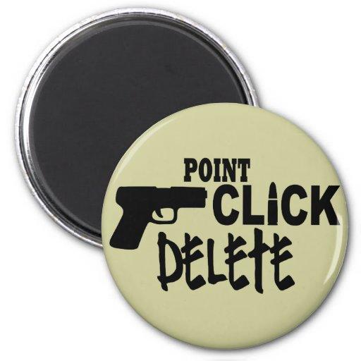 Point Click Delete 2 Inch Round Magnet