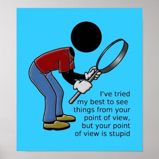 Point of View es poster estúpido