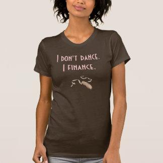 Pointe-Zapato del ballet, no bailo. Financio Camiseta