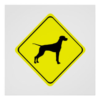 Pointer Warning Sign Love Dogs Silhouette Poster