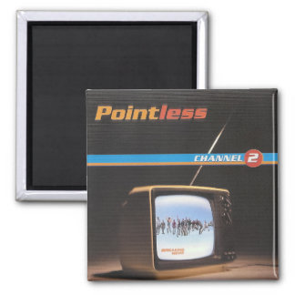 """Pointless's 2004 Album - """"Channel 2"""" 2 Inch Square Magnet"""