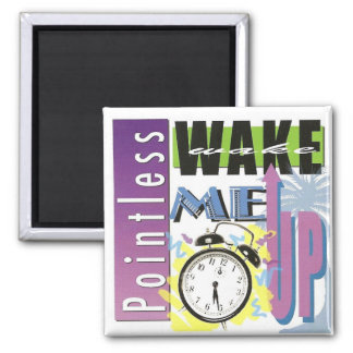 """Pointless's 2008 Album, """"Wake Me Up"""" 2 Inch Square Magnet"""
