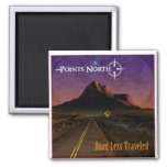 "Points North  ""Road Less Traveled"" Square Magnet"