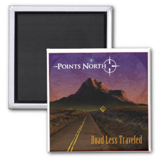 """Points North  """"Road Less Traveled"""" Square Magnet"""
