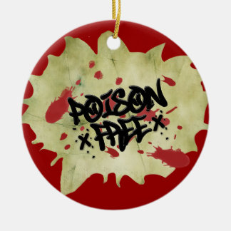 Poison Free Straight Edge Ceramic Ornament
